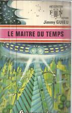 JIMMY GUIEU LE MAITRE DU TEMPS FLEUVE NOIR 630