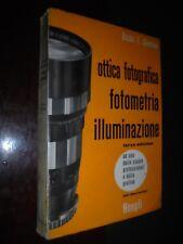 Ghedina O.F.; OTTICA FOTOGRAFICA FOTOMETRIA ILLUMINAZIONE ; Hoepli 1969