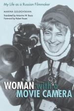 Woman with a Movie Camera: My Life as a Russian Filmmaker: By Marina Evseevna...