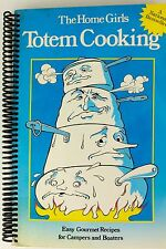 Cast Iron Cookbook Totem Cooking: Easy Gourmet Recipes Campers Boaters
