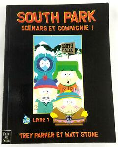 South Park Scenars et Compagnie Trey Parker Matt Stone Fleuve Noir 1999