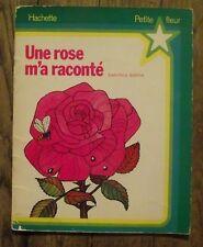 Une rose m'a raconté  Jean Paul Barthe  HAchette 1973 enfantina
