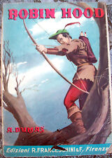1953 ROBIN HOOD DI A. DUMAS. ILLUSTRATO DA F. BALDI. EDIZ. FRANCESCHINI FIRENZE
