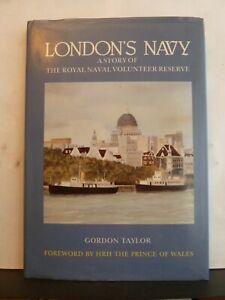 LONDON'S NAVY - GORDON TAYLOR Hardback 1983 Royal Naval Volunteer Reserve story