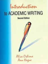 Introduction to Academic Writing by Ann Hogue and Alice Oshima (1996, Paperback)