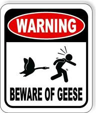 Warning Beware Geese Goose Aluminum Composite Outdoor Sign Long Lasting