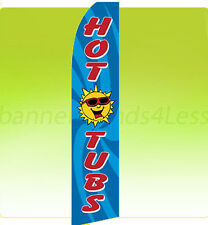 Feather Flutter Swooper Banner Sign Tall Flag 11.5'- Hot Tubs bf