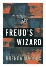 Freud's wizard: Ernest Jones and the transformation of psychoanalysis / by...