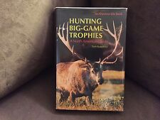 Hunting Big-Game Trophies by Tom Brakefield. Outdoor Life Book. E.P. Dutton 1976