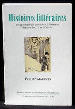 Revue Histoires littéraires n° 32  2007 Poètes maudits  Du Lérot NM