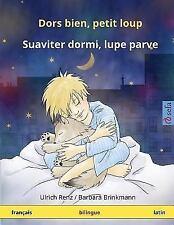 Dors Bien, Petit Loup - Suaviter Dormi, Lupe Parve. Livre Bilingue Pour Enfants