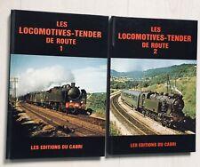 LES LOCOMOTIVE-TENDER DE ROUTE tomes 1 & 2 Éditions du Cabri 1979