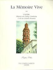 CAHORS = Histoire du Collège GAMBETTA + La mémoire vive + Sophie VILLES