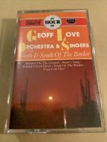 The Geoff Love Orchestra & Singers- North & South Of The Border Cassette Tested