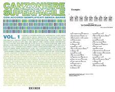 CANZONIERE SUPERFACILE 1 - 200 CANZONI TESTI E ACCORDI SEMPLIFICATI SENZA BARRE'