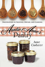 NEW Auntie Anne's Pantry by Anne Casbeer