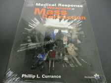 Medical Response to Weapons of Mass Destruction, 1 Edition, Still in Wrapper