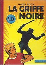 BD Alix - La griffe noire - EO Fac similé   -2006 -TTBE- Jacques Martin