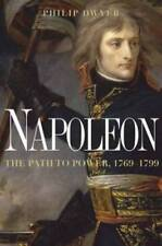 Napoleon: The Path to Power by Dr. Dwyer, Philip: Used
