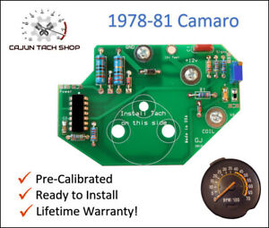 78-81 Camaro Tachometer Circuit Board - LIFETIME WARRANTY - NEW !!!