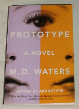 PROTOTYPE M.D. Waters Book Paperback SIGNED Autographed
