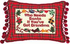 "Pillows - ""Who Needs Santa If You'Ve Got Grandma"" Petit-Point Christmas Pillow"