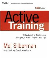 Active Training: A Handbook of Techniques, Designs, Case Examples, and Tips (Act