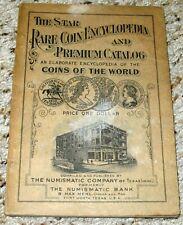 RARE COIN 1932 THE STAR ENCYCLOPEDIA & CATALOG NUMISMATIC COMPANY OF TEXAS BOOK