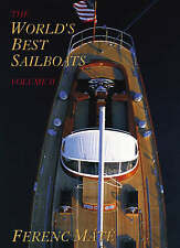 NEW The World's Best Sailboats, Volume 2 by Ferenc Máté