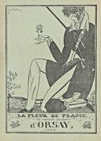PUBLICITÉ 1919 PARFUM FLEUR DE FRANCE LA DERNIÈRE CRÉATION D'ORSAY - ADVERTISING