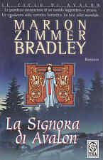 LA SIGNORA DI AVALON - MARION ZIMMER BRADLEY - TEA 2007