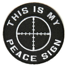 Embroidered This Is My Peace Sign Crosshair Iron on Sew on Biker Patch Badge