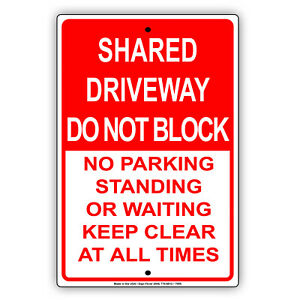 Shared Driveway Do Not Block No Parking Novelty Wall Decor Aluminum Metal Sign
