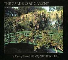 The Gardens at Giverny: A View of Monet's World-ExLibrary