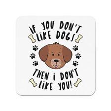 If You Ne Pas Comme chiens Then I Don't Like aimant pour réfrigérateur - Chiot