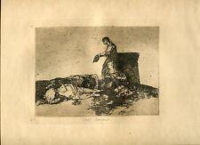 GOYA «Cruel lastima!» Grabado (gravure, etching) orig nº48 Desastres (Disasters)