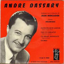 """ANDRE DASSARY """"CE SERAIT DOMMAGE"""" 50'S EP VEGA V 45 P 1988"""