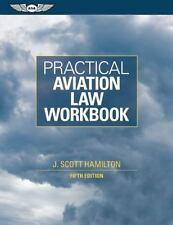 Practical Aviation Law Workbook Hamilton, J. Scott Books-Good Condition