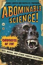 Abominable Science!: Origins of the Yeti, Nessie, and Other Famous Cryptids by
