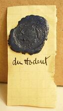 Famille Du Hodeut Cachet de cire armoiries seal Sceau tampon héraldique blason