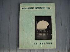"""1956 Mid-Pacific High School Yearbook """"Ke Anuenue"""" Honolulu Oahu Hawaii"""
