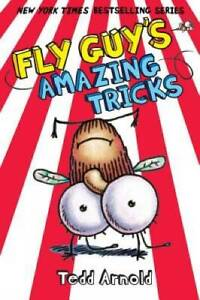 Fly Guy's Amazing Tricks (Fly Guy #14) - Hardcover By Arnold, Tedd - GOOD