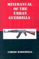 Minimanual of the Urban Guerrilla, Paperback by Marighella, Carlos, Brand New...