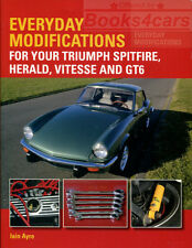 EVERYDAY MODIFICATIONS MANUAL SPITFIRE TRIUMPH BOOK AYRE