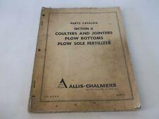 Allis Chalmers Coulter Amp Jointer Plow Bottoms Plow Sole Fertilizer Parts Catalog