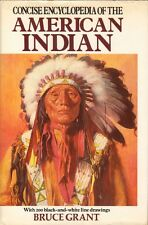 CONCISE ENCYCLOPEDIA OF AMERICAN INDIAN - Bruce Grant (1994)