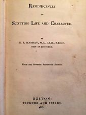 Reminiscenes of Scottish Life and Character (1861) by E.B.Ramsey (1st American E