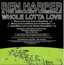 "BEN HARPER & THE INNOCENT CRIMINALS ""WHOLE LOTTA LOVE"" RARE PROMO CD MAXI - NEW"