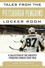 Tales from the Team: Tales from the Pittsburgh Penguins Locker Room : A...