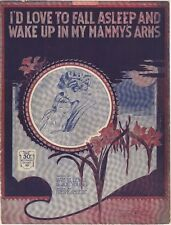 I'd Love To Fall Asleep And Wake Up In My Mammy's Arms, 1920 2nd ver.sheet music